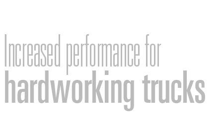 Increased performance for hardworking trucks